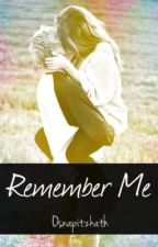 Remember Me (Niall Horan Fan Fiction) by osnapitzkath