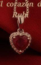 el corazon del rubi by xerrytha16