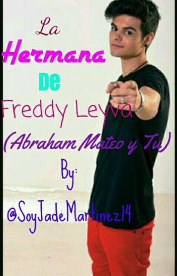 La Hermana De Freddy Leyva( Abraham Mateo y Tú)