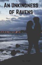 An Unkindness of Ravens by stephaniezaleski