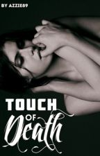Touch of Death- Elijah Mikaelson [S.U.] by azzie89