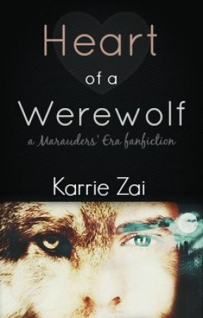 Heart of a Werewolf by karriezai