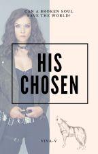 His Chosen by Viva-V