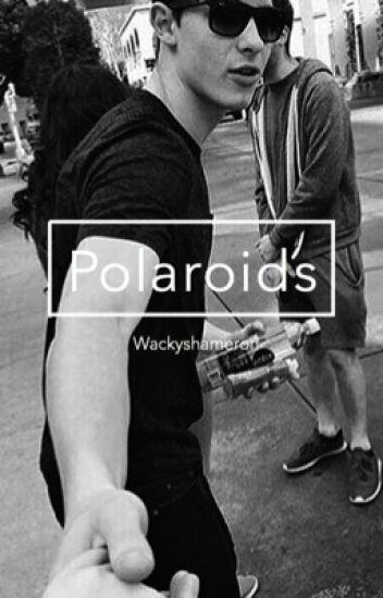 Polaroids (Shameron Boyxboy)