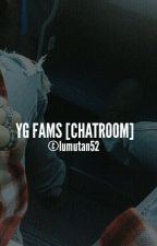 YGFAMS [CHAT ROOM] by sasun52