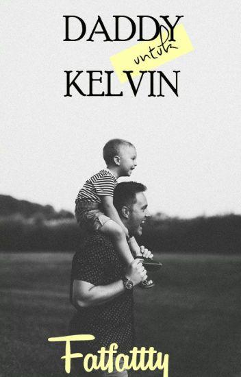 Daddy Untuk Kelvin (Proses Edit)