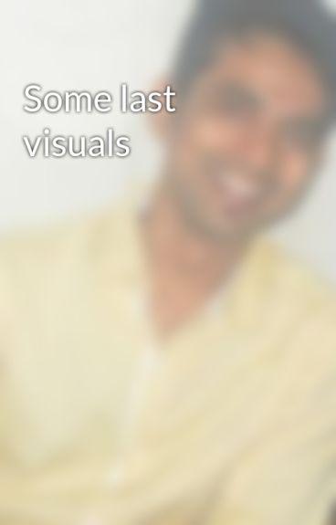 Some last visuals by akshuthakkar