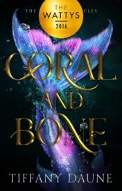 Coral & Bone (Book One) by TiffanyDaune