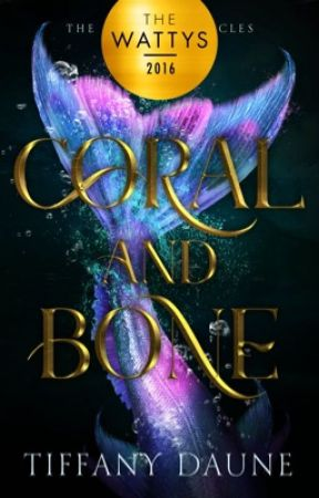 Coral & Bone (The Siren Chronicles Book 1) by TiffanyDaune
