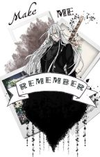Make Me Remember /Undertaker (Kuroshitsuji) by monochromehell