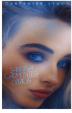 Sabrina Carpenter lyrics ❤️ by Carpenter_Lynch