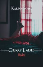 Rubí (Cherry ladies 1) © by LillyHaggard