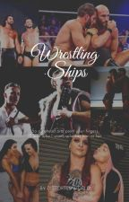 ||Wrestling Ships||One Shots|| by distortedworld
