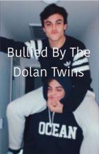 Bullied by the Dolan twins// fan fiction by LostGirlAndPeterPan