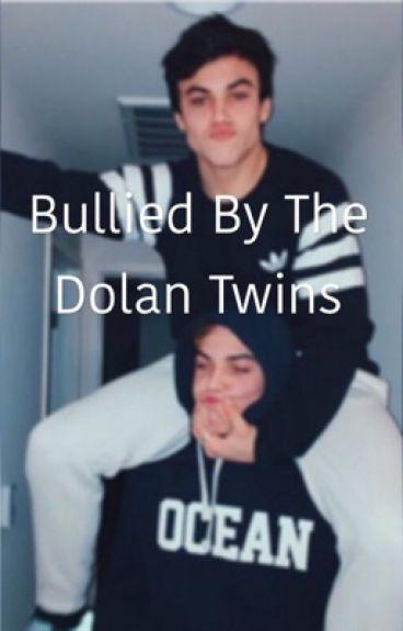 Bullied by the Dolan twins// fan fiction