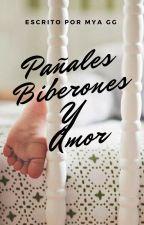Pañales, Biberones Y Amor by myalove14