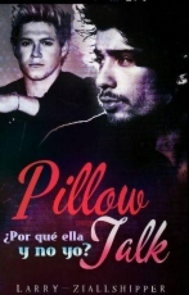 PILLOW TALK |ZIALL HORALIK|
