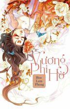 [ FanFiction ] Vương Phi Hờ by DaLam201