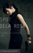 SPO2 Dela Rosa (GXG) SHORT STORY by MaputingTahimik018