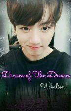 Dream of the Dream[Hiatus] by Whalien_Ocean_wave