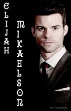Elijah Mikaelson (ON HOLD) by QueenJewl
