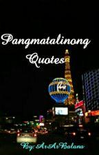 Pangmatalinong Quotes by ArArBalana