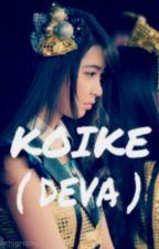 KOIKE(Deva) by SyahbilaF