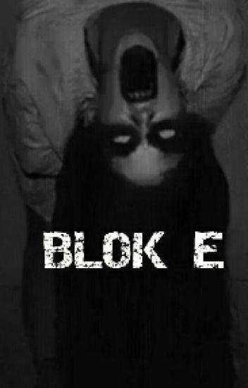 BLOK E