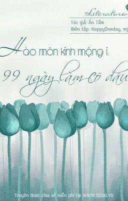 Đọc truyện Hào Môn Kinh Mộng 1 - 99 Ngày làm cô dâu