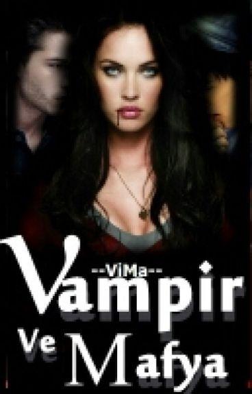 Vampir ve Mafya 2