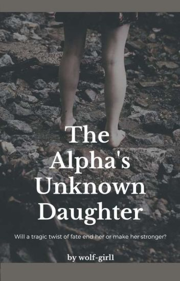 The Alphas Unknown Daughter