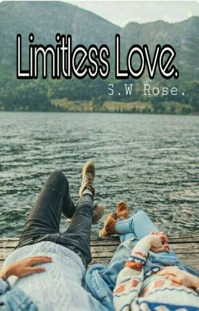 Limitless Love ✔ by xchaoticthoughtsx
