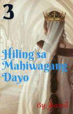 Hiling sa Mahiwagang Dayo 3 by jhavril