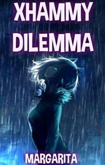 Xhammy Dilemma by Margarita29
