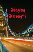 Staying Strong?? by ari_marisa_