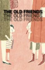The Old Friends ✘ l.h by blourry-face