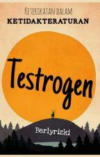 Testrogen by Berlyrizki