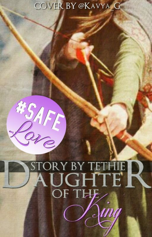 Daughter of the King (original version) by Tethie