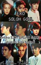 EXO SALAH GAUL by intanfadhila