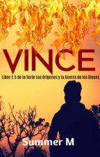 Vince. Serie Los Orígenes y la Guerra de los Dioses 2.5 (#LGBT+Español) by SummerMM1