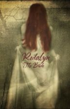 Redalyn The Bride - Creepypasta by -_weeping_angel_-