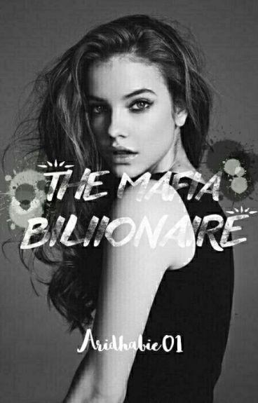 The Mafia Billionaire ( EDITING )