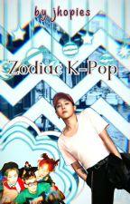 Zodiac K-pop by jhopies