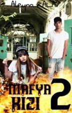 Mafya Kızı 2 by aleyna349