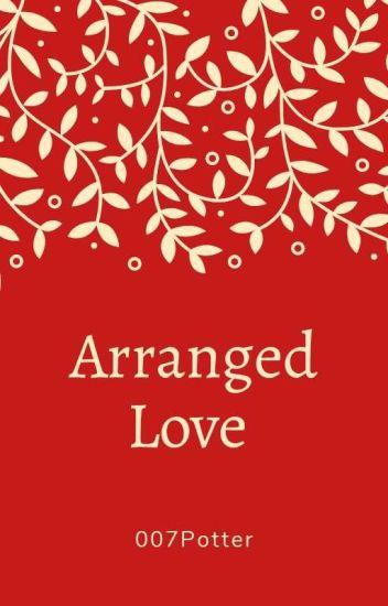 Love via Arranged Marriage?