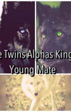 The  Alphas Kings Twins Young Mate by Kimberlee100