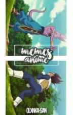 Memes de anime by olxnka-san
