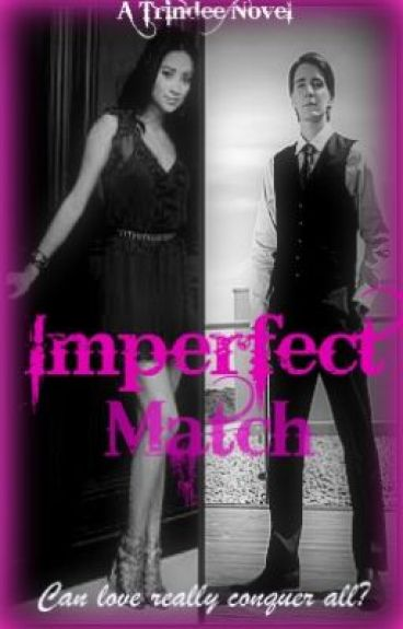 Imperfect Match (Student/teacher romance) by trindee