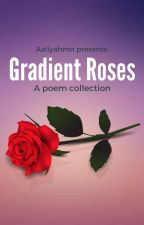 Gradient Roses by infamousflame