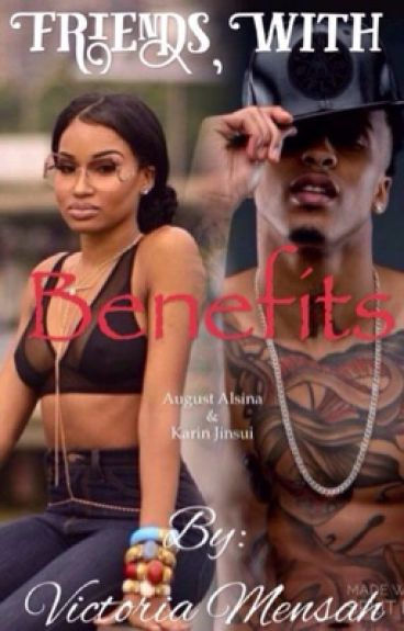 Friends With Benefits (AugustAlsina)